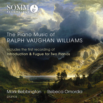 Rebeca Omordia - The Piano Music of Ralph Vaughan Williams