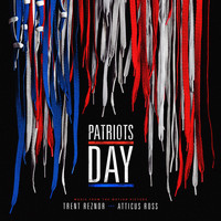Trent Reznor and Atticus Ross - Patriots Day (Original Motion Picture Soundtrack)