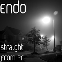 Endo - Straight from Pr