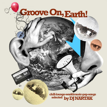 Various  Artists - Groove on, Earth! (Selected by DJ Nartak)