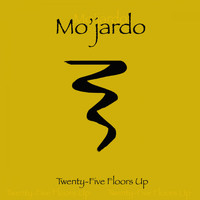 Mo'jardo - 25 Floors Up