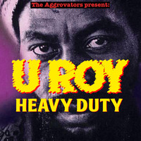 U Roy - Heavy Duty