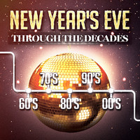 Various Artists - New Year's Party Through the Decades (60's, 70's, 80's, 90's and 2000's)