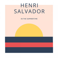 Henri Salvador - In The Summertime
