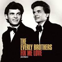 The Everly Brothers - Fix Me Love (Blue Christmas)