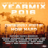 How Hard - Hard Kryptic Records Yearmix 2016 (Continuously Mixed by How Hard [Explicit])