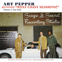 "Art Pepper - Art Pepper Presents ""West Coast Sessions!"" Volume 2 (feat. Pete Jolly)"