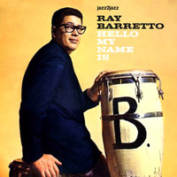 Ray Barretto - Hello My Name Is