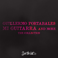 Guillermo Portabales - Mi Guitarra and More (The Collection)