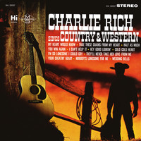 Charlie Rich - Sings Country and Western
