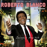 Roberto Blanco - Swinging New York