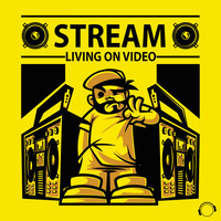 Stream - Living on Video