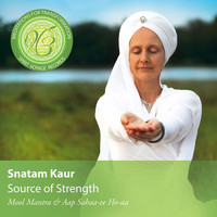 Snatam Kaur - Source of Strength: Meditations for Transformation