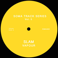 Slam - Soma Track Series Vol. 5