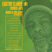 Easton Clarke (Singer Jay) - World Holiday (Pop Reggae Mixes)