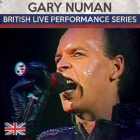 Gary Numan - British Live Performance Series