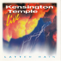 Kensington Temple - Latter Rain
