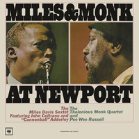 The Miles Davis Sextet & The Thelonious Monk Quartet - Miles and Monk at Newport (Live)