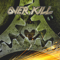 Overkill - The Grinding Wheel (Explicit)