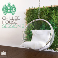 Various - Chilled House Session 8 - Ministry of Sound