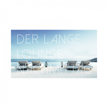 Various Artists - Der Lange Lounge Nachmittag
