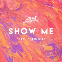 Chris Howland - Show Me