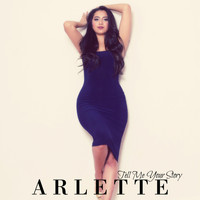 Arlette - Tell Me Your Story