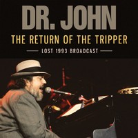Dr. John - The Return of the Tripper (Live)