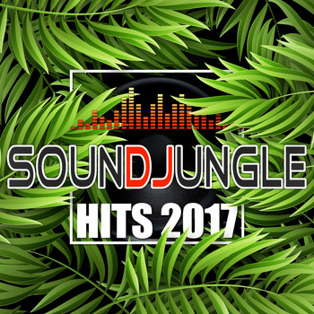 Various Artists - Soundjungle: Hits 2017