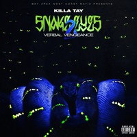 Killa Tay - Snake Eyes 2 Verbal Vengeance (Explicit)