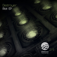 Destroyer - Riot Ep