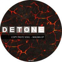 Copy Paste Soul - Magma EP