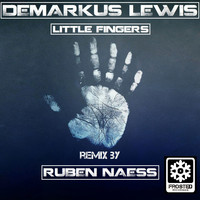 Demarkus Lewis - Little Fingers