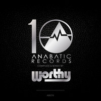 Worthy - 10 Years of Anabatic