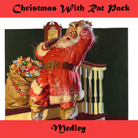 The Rat Pack - Christmas with the Rat Pack Medley: Let It Snow! Let It Snow! Let It Snow! / Jingle Bells / White Christmas / Have Yourself a Merry Little Christmas / Winter Wonderland / Baby, It's Cold Outside / I'll Be Home for Christmas / The Christmas Song