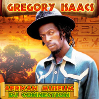 Gregory Isaacs - African Museum DJ Connection