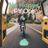 No Hopes - FY Out