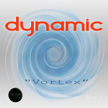 Various Artists - Dynamic Vortex, Vol. 1