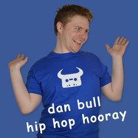 Dan Bull - Hip Hop Hooray (Explicit)