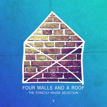 Various Artists - Four Walls and a Roof - The Strictly House Selection, Vol. 5