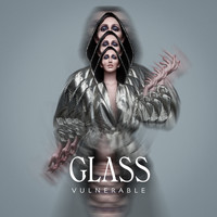 Glass - Vulnerable