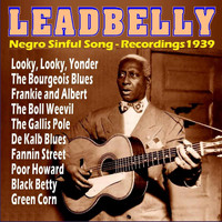 Leadbelly - Negro Sinful Song - Recordings 1939