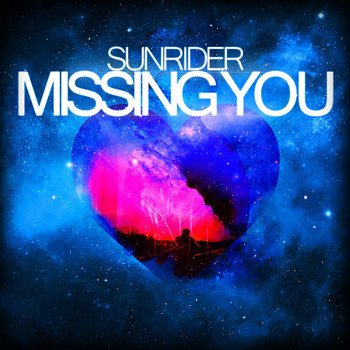 Sunrider - Missing You