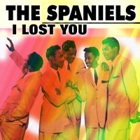 The Spaniels - I Lost You