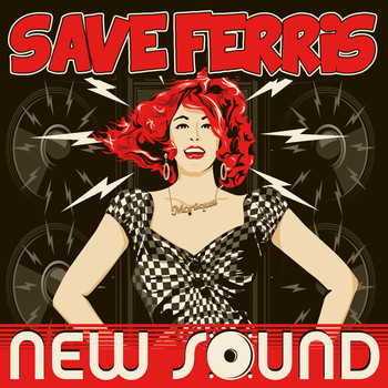 Save Ferris - New Sound