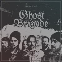 Ghost Brigade - The Best of Ghost Brigade