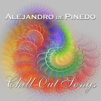 Alejandro de Pinedo - Chill-Out Songs