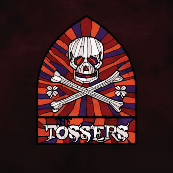 The Tossers - Smash the Windows
