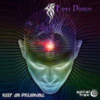 Funky Dragon - Keep On Dreaming