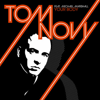Tom Novy feat. Michael Marshall - Your Body